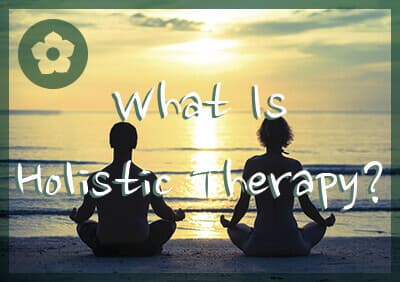 Whats is Holistic Therapy?
